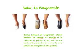 Valor: La Comprensión