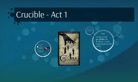 Crucible - Act 1