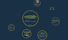 Copy of LA CALIDAD COMO ESTRATEGIA COMPETITIVA EN LAS EMPRESAS