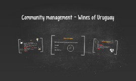 Community management - Wines of Uruguay