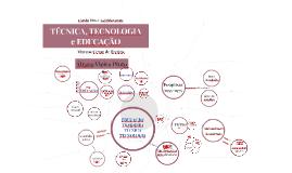 EDUCAÇÃO, TRABALHO, TÉCNICA E TECNOLOGIA - Álvaro Vieira Pinto