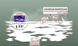 Colônia Espiritual, cidade espiritual, comunidade espiritual