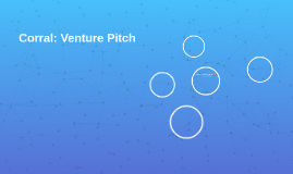 Corral: Venture Pitch