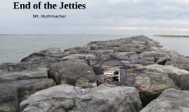 End of the Jetties