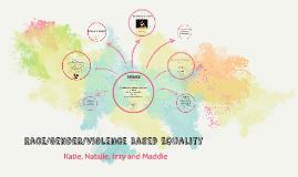 Race/Gender/Violence Based Equality