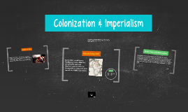 Colonization & Imperialism