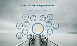 Copy of kunci sukses menjalan usaha