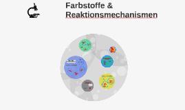 Farbstoffe/Reaktionsmechanismen