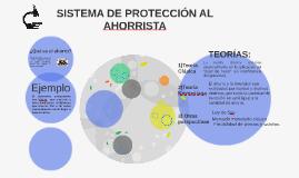 SISTEMA DE PROTECCIÓN AL AHORRISTA