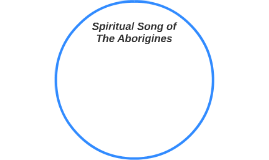Spiritual Song of The Aborigines