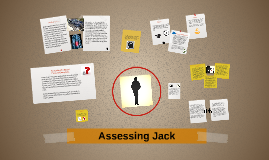 Copy of Assessing Jack
