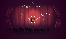 A Light in the Atic