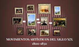 MOVIMIENTOS ARTÍSITCOS DEL SIGLO XIX