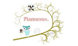 Flamenco.