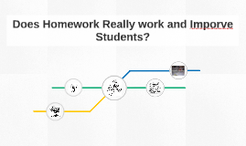 Does Homework Really work and Imporve Students?