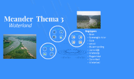 GR7 Meander Thema 3