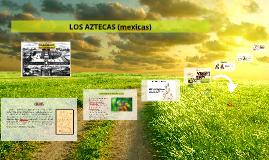 Copy of LOS AZTECAS (mexicas)