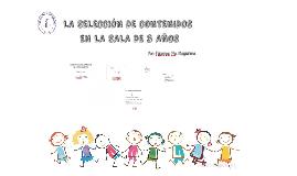 LA SELECCIÓN DE CONTENIDOS EN LA SALA DE 3 AÑOS