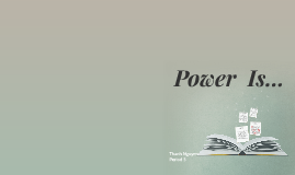 Power  Is...