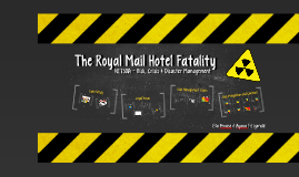 The Royal Mail Hotel Fatality