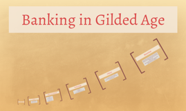 Banking in Gilded Age