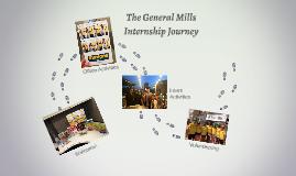 General Mills Summer Internship (Images)