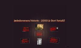 Jødedommens historie i kort form (2000 år)