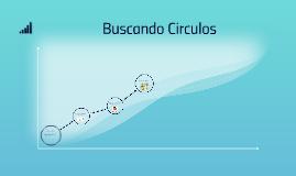 Buscando Circulos