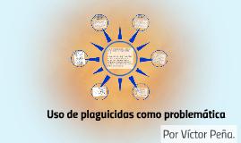 Uso de plaguicidas como problemática