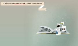 Comunicación Organizacional Función y Aplicaciones