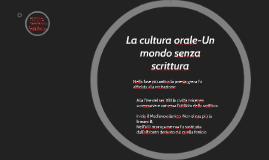 La cultur orale-Un mondo senza scrittura