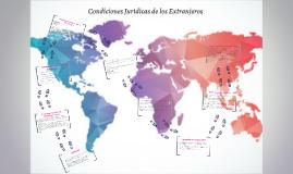 Condiciones Jurídicas de los Extranjeros