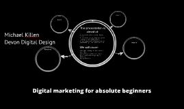 Digital Marketing for absolute beginners
