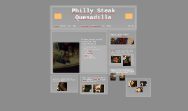 Philly Steak Quesadilla