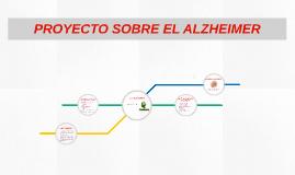 PROYECTO SOBRE EL ALZHEIMER