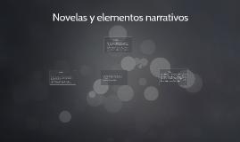 Novelas y elementos narrativos