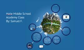 Haile Middle School Academy Class Samuel F.