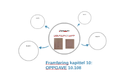 Framføring kapittel 10: OPPGAVE 10.108