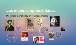 Las mujeres representadas: discursos e imágenes en los mass