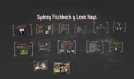 Sydney Fischbach y Lexie Hays
