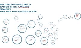 BASE TEÓRICA CONCEPTUAL PARA LA ELABORACIÓN DE LA PLANEACIÓN PEDAGÓGICA