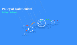 Policy of Isolationism