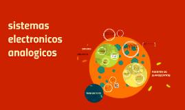 Copy of sistemas electronicos analogicos