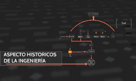 Aspectos historicos de la Ingenieria