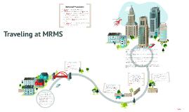 Traveling at MRMS