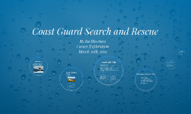 Coast Guard Search and Rescue