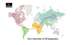 IB Geography - A whole new world!