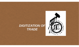 Copy of Digitization,
