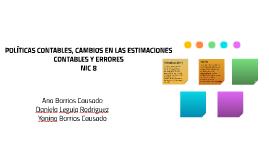 POLÍTICAS CONTABLES, CAMBIOS EN LAS ESTIMACIONES CONTABLES Y