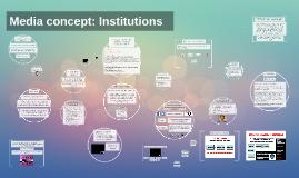 Media concept: Institutions